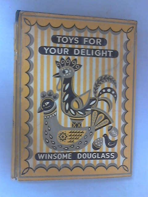 Toys for Your Delight, Winsome Douglass