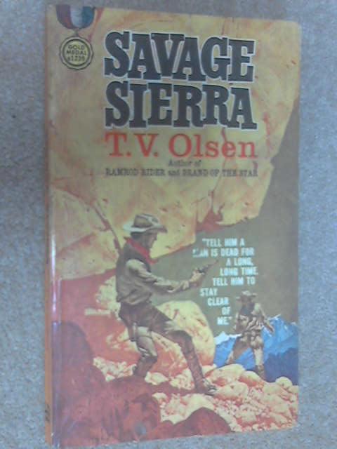 Savage Sierra, T. V. Olsen