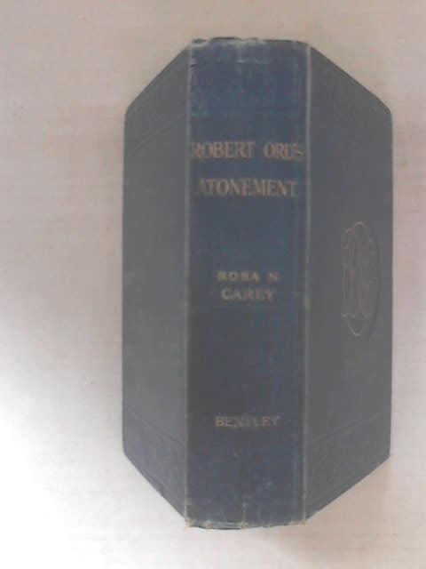 Robert Ord's Atonement, Rosa Nouchette Carey