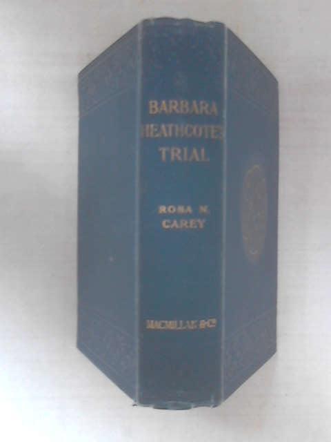 Barbara Heathcote's Trial, Rosa Nouchette Carey