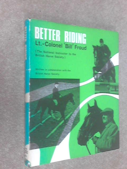 Better Riding, Bill Froud