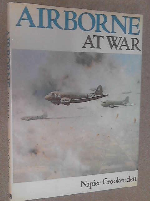 Airborne at War, Crookenden, Sir Napier