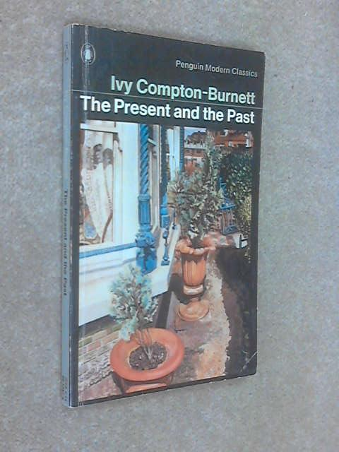 The Present and the Past, Compton-Burnett, Ivy