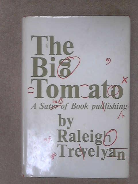 The Big Tomato, Trevelyan, R.