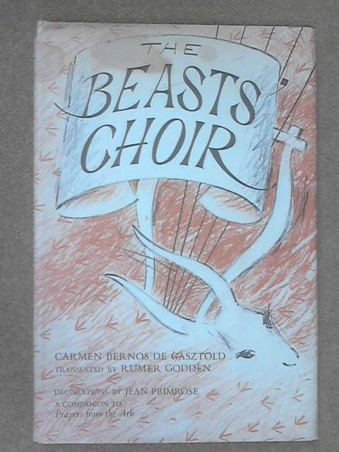 The Beasts' Choir, Gasztold, C. Bernos de