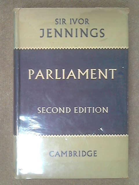 Parliament, Jennings, Sir I.