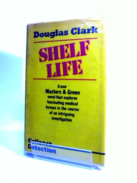 Shelf Life, Clark, Douglas