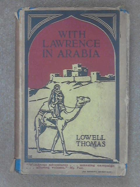 With Lawrence In Arabia, Thomas, L.