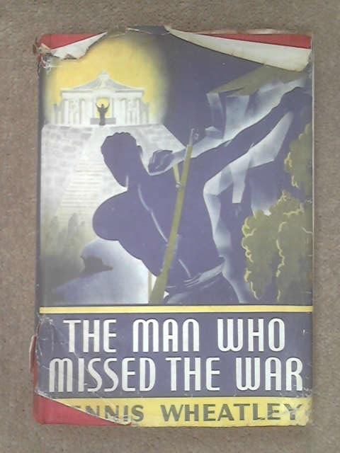 The Man Who Missed the War, Wheatley, D.