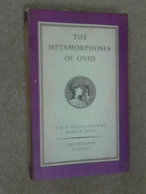 The Metamorphoses of Ovid, Mary M. Innes