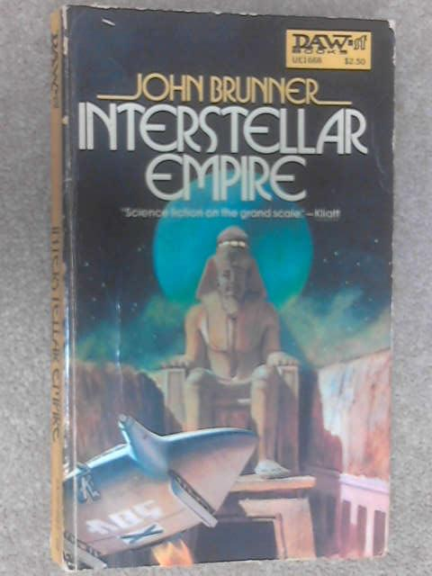 Interstellar Empire, John Brunner