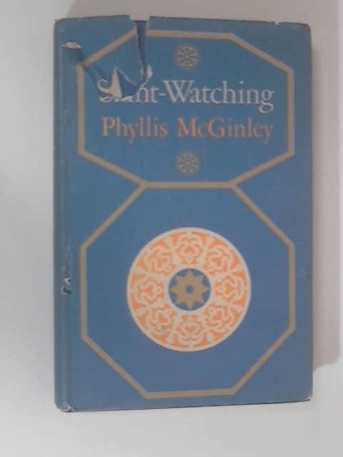 Saint-Watching, Phyllis McGinley