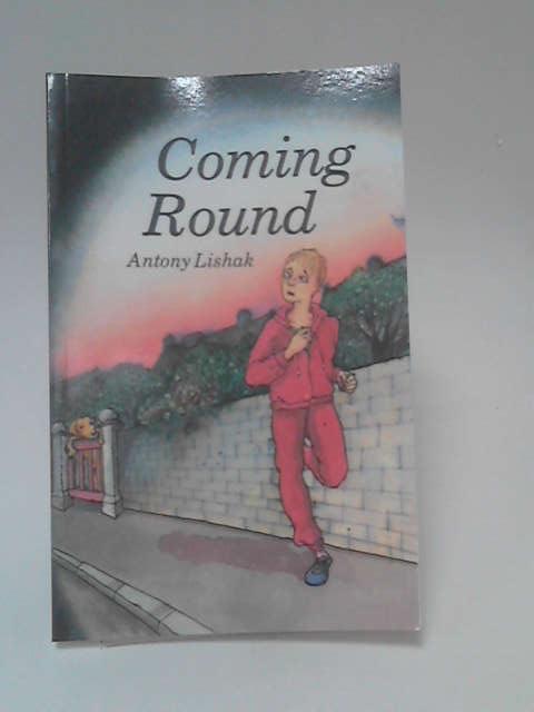 Coming Round, Antony Lishak