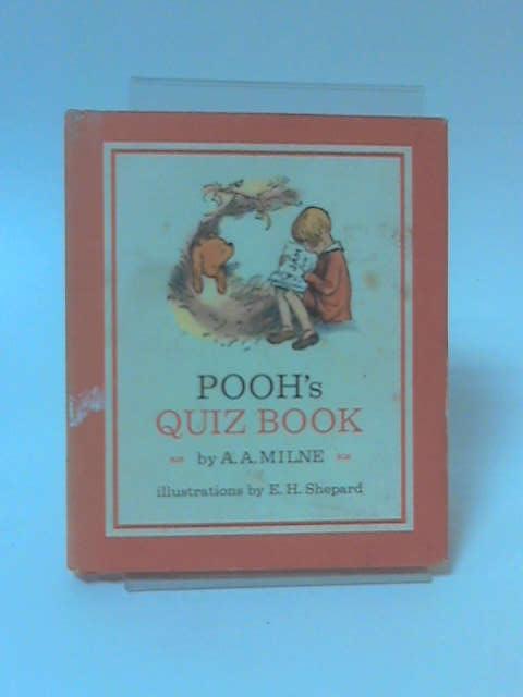 Pooh's Quiz Book, A. A. Milne