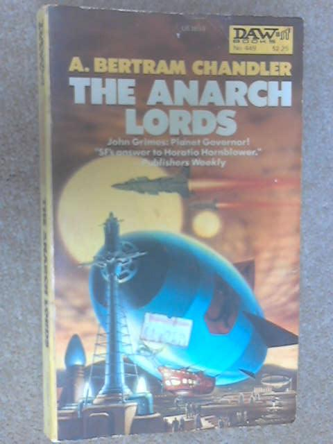 The Anarch Lords, Chandler, Bertram A.