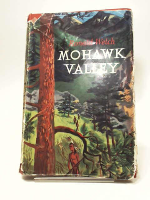 Mohawk Valley, Ronald Welch