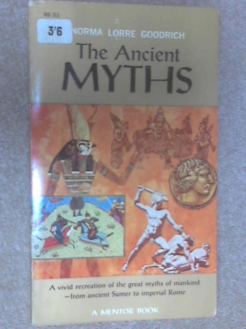 Ancient Myths, Goodrich, Norma Lorre
