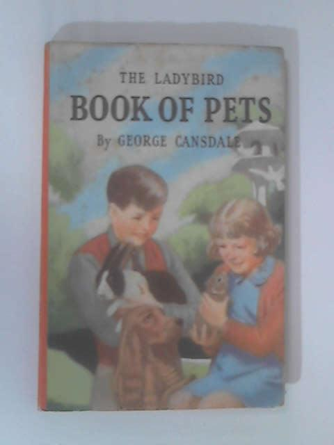 Ladybird Book of Pets, Cansdale, George