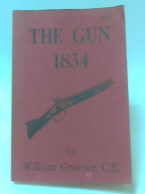 The Gun 1834, William Greener