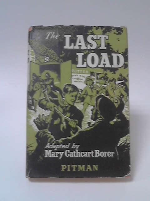 The Last Load, Mary Cathcart Borer