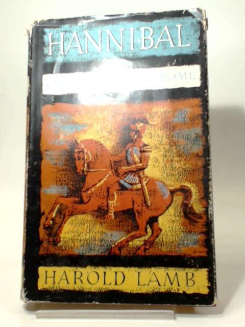 Hannibal: One man against Rome, Harold Lamb