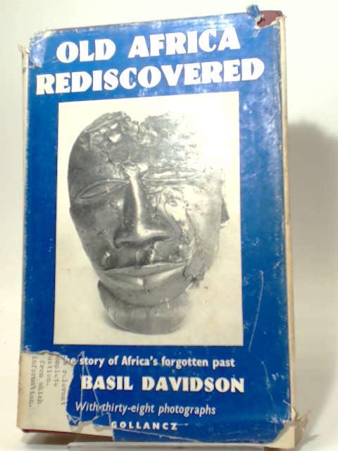 Old Africa Rediscovered, Basil Davidson