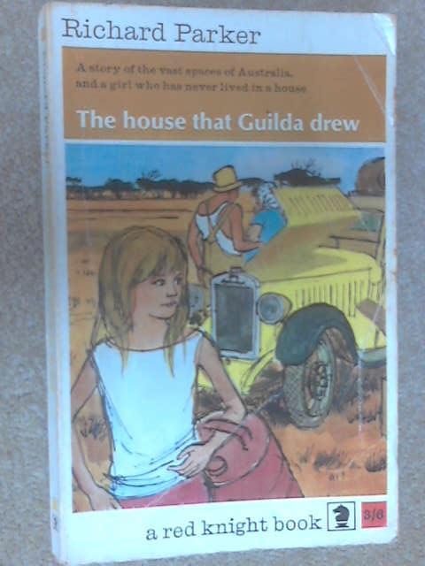 The House That Guilda Drew, Parker, Richard