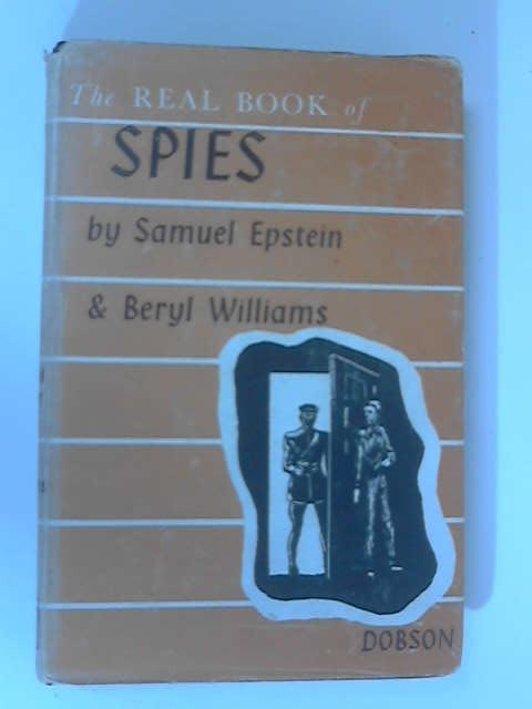The Real Book of Spies, Sam Epstein & Beryl Williams