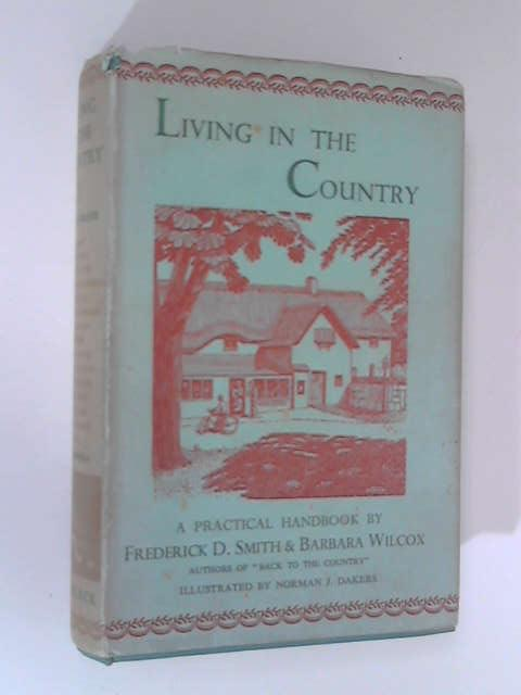 Living in the Country, Frederick D. Smith & Barbara Wilcox