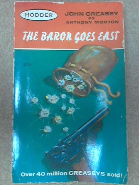 The Baron Goes East, Anthony Morton (John Creasey)