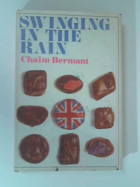 Swinging in the Rain, Bermant, Chaim