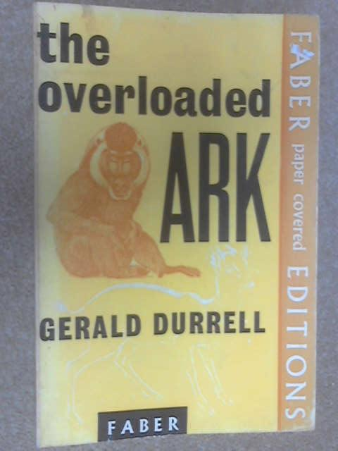 The Overloaded Ark, Gerald Durrell