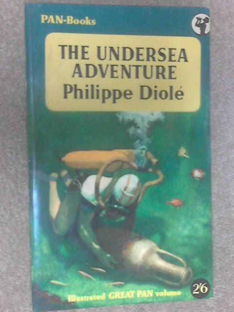 The Undersea Adventure, Diole, Philippe