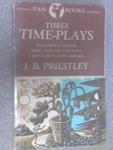 Three Time-Plays, Priestley, J. B.
