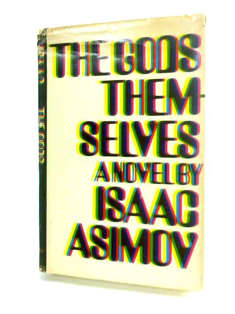 The Gods Themselves., Asimov, Isaac