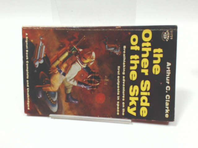 Clarke Arthur C. : Other Side of the Sky, Clarke, Arthur Charles