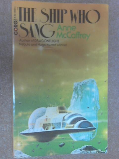 The Ship who Sang, Anne McCaffrey