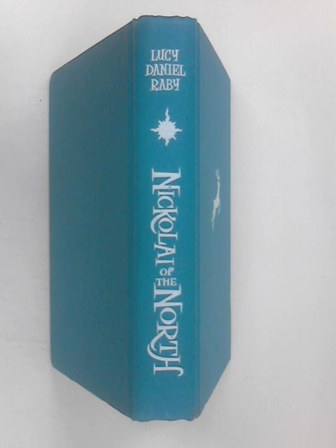 Nickolai of the North, Daniel Raby, Lucy