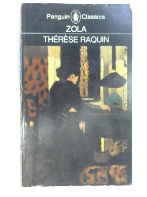 Therese Raquin, Zola, Emile