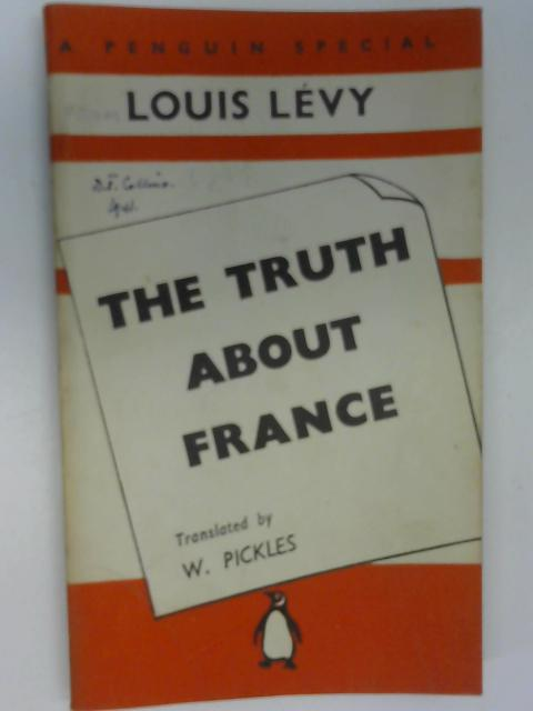 The Truth About France, Levy, Louis