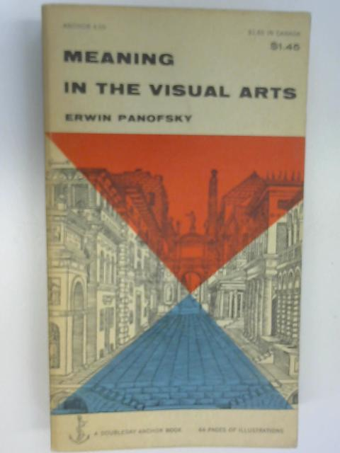 Meaning in the Visual Arts, Panofsky, Erwin
