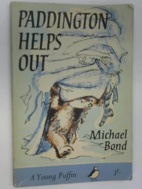 Paddington Helps Out (Puffin books), Michael Bond