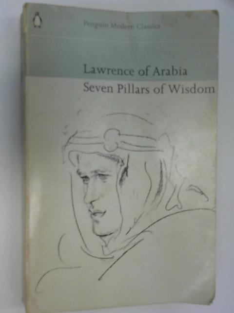 Seven Pillars of Wisdom, Lawrence, T. E.