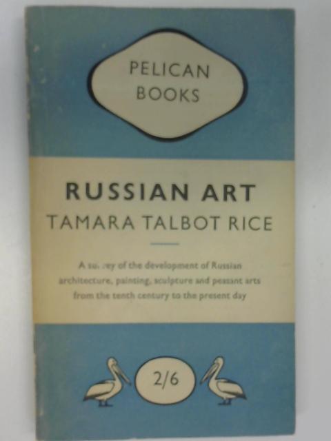 Russian Art, Rice, Tamara Talbot