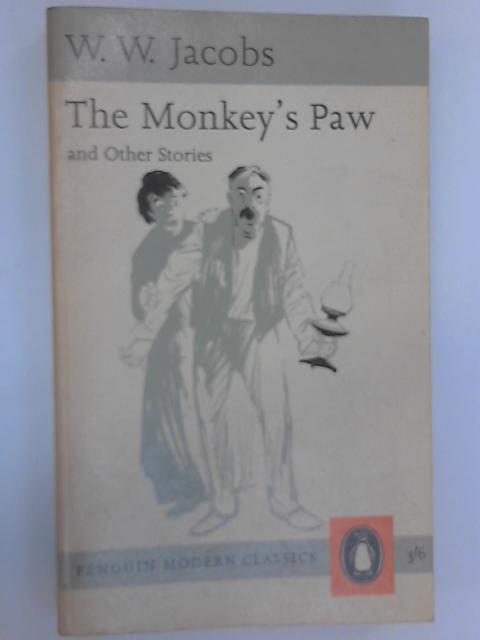 The Monkey's Paw and Other Stories, W. W. Jacobs