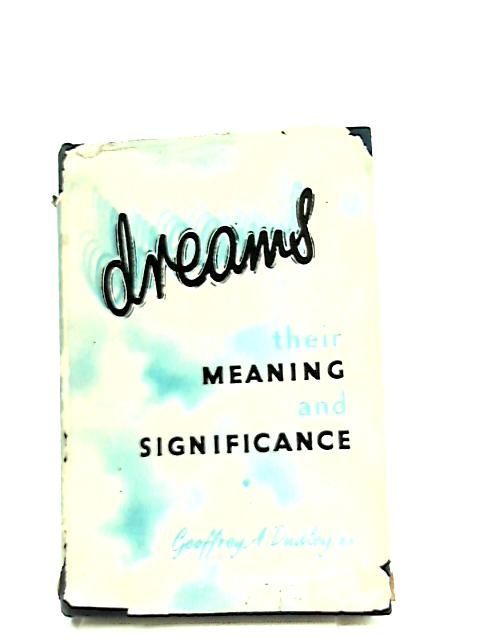 the significance of dreams in 'of Dreams or meaning of dreams has always been a very complex topic yet a  fascinating one some believe they are predictions of future others.