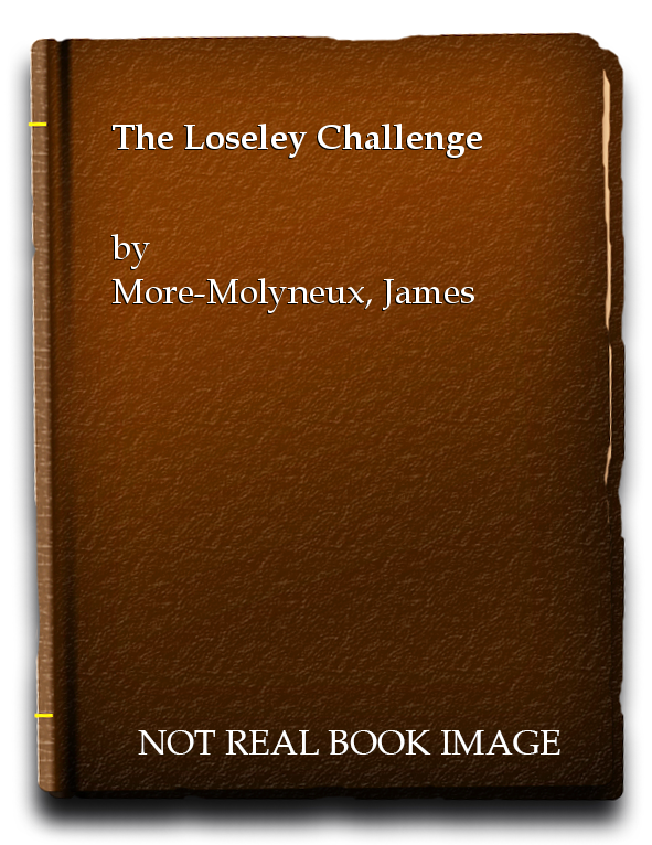 The Loseley Challenge, More-Molyneux, James