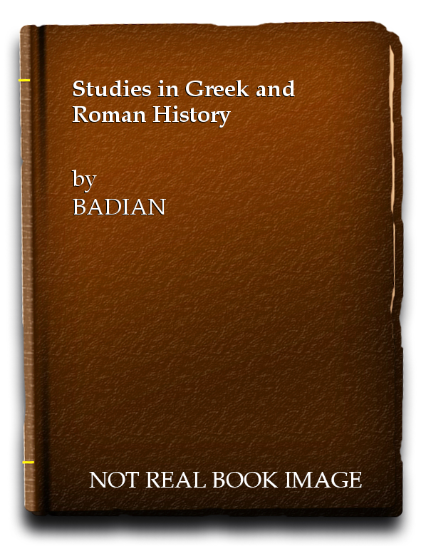 Studies in Greek and Roman History, BADIAN