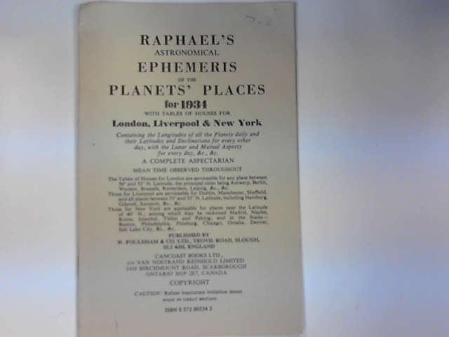 Raphael's Astronomical Ephemeris 1933: With Tables of Houses for London, Liverpool and New York, Raphael, Edwin