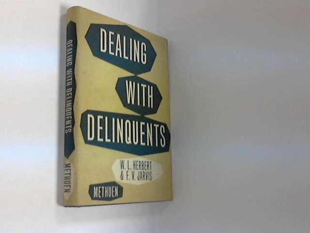 Dealing with Delinquents, Herbert, W. L.